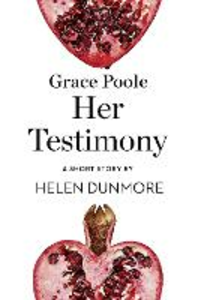 Ebook in inglese Grace Poole Her Testimony Dunmore, Helen