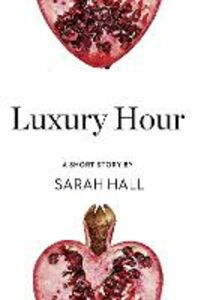 Ebook in inglese Luxury Hour Hall, Sarah