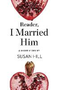 Ebook in inglese Reader, I Married Him Hill, Susan