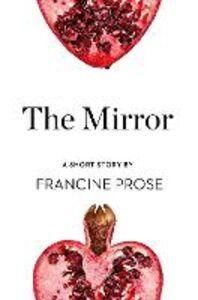 Ebook in inglese The Mirror Prose, Francine