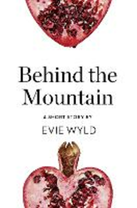 Ebook in inglese Behind the Mountain Wyld, Evie