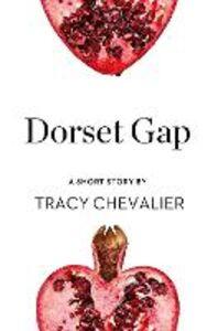 Foto Cover di Dorset Gap, Ebook inglese di Tracy Chevalier, edito da HarperCollins Publishers