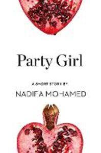 Ebook in inglese Party Girl Mohamed, Nadifa