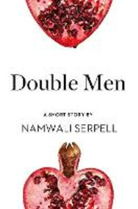 Ebook in inglese Double Men Serpell, Namwali