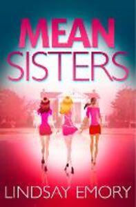 Foto Cover di Mean Sisters, Ebook inglese di Lindsay Emory, edito da HarperCollins Publishers