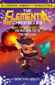 Ebook in inglese Book Three: Part 2 Herobrine's Message Wolfe, Sean Fay