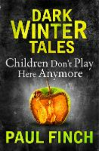 Ebook in inglese Children Don't Play Here Anymore Finch, Paul
