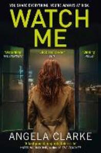 Watch Me - Angela Clarke - cover