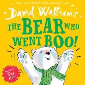 The Bear Who Went Boo! - David Walliams - cover