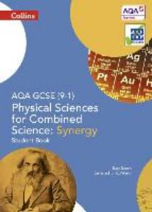 AQA GCSE Physical Sciences for Combined Science: Synergy 9-1 Student Book - Katy Bloom - cover