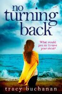 Ebook in inglese No Turning Back Buchanan, Tracy