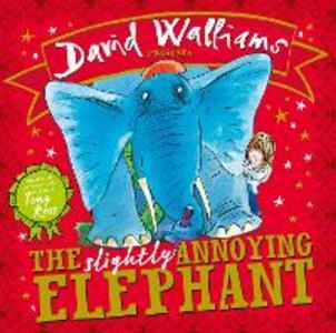 The Slightly Annoying Elephant - David Walliams - cover