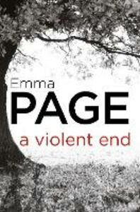 Ebook in inglese A Violent End Page, Emma