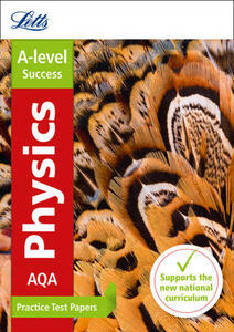 AQA A-level Physics Practice Test Papers - Letts A-Level - cover