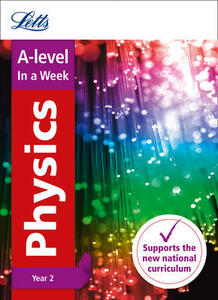 A -level Physics Year 2 In a Week - Letts A-Level - cover