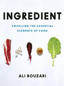 Foto Cover di Ingredient, Ebook inglese di Ali Bouzari, edito da HarperCollins Publishers