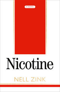 Nicotine - Nell Zink - cover