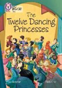 The Twelve Dancing Princesses: Band 13/Topaz - Mara Bergman - cover