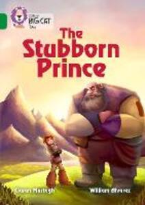 The Stubborn Prince: Band 15/Emerald - Ciaran Murtagh - cover