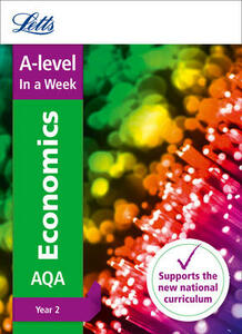 A -level Economics Year 2 In a Week - Letts A-Level - cover