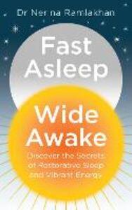 Ebook in inglese Fast Asleep, Wide Awake Ramlakhan, Dr Nerina