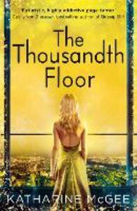 Ebook in inglese The Thousandth Floor McGee, Katharine