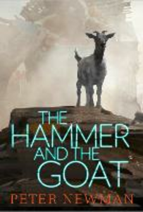 Ebook in inglese The Hammer and the Goat Newman, Peter