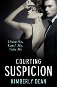 Ebook in inglese Courting Suspicion Dean, Kimberly