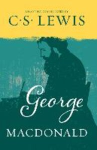 Ebook in inglese George MacDonald Lewis, C. S.