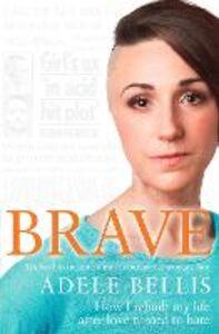 Foto Cover di Brave, Ebook inglese di Adele Bellis, edito da HarperCollins Publishers