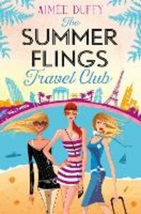 Ebook in inglese The Summer Flings Travel Club Duffy, Aimee