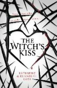 The Witch's Kiss - Katharine Corr,Elizabeth Corr - cover