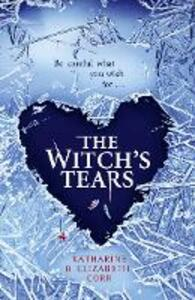 The Witch's Tears - Katharine Corr,Elizabeth Corr - cover