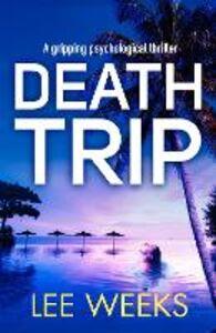 Ebook in inglese Death Trip Weeks, Lee