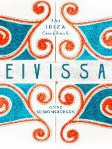 Foto Cover di Eivissa, Ebook inglese di Anne Sijmonsbergen, edito da HarperCollins Publishers