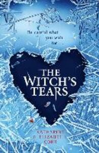 Ebook in inglese The Witch's Tears Corr, Elizabeth , Corr, Katharine