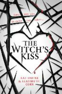 Ebook in inglese The Witch's Kiss Corr, Elizabeth , Corr, Katharine