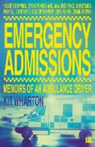 Ebook in inglese Emergency Admissions Wharton, Kit