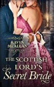Ebook in inglese The Scottish Lord's Secret Bride McAllan, Raven