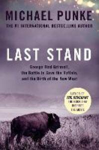 Foto Cover di Last Stand, Ebook inglese di Michael Punke, edito da HarperCollins Publishers