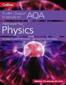 AQA A level Physics Year 1 & AS Sections 4 and 5 - Dave Kelly - cover