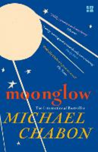 Ebook in inglese Moonglow Chabon, Michael