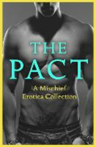 Ebook in inglese Pact de Fer, Rose , Elyot, Justine , Harlem, Lily , Hind, Ashley