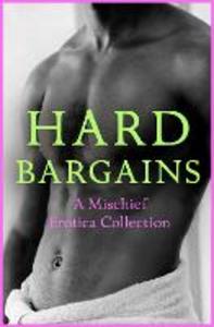 Ebook in inglese Hard Bargains Elyot, Justine , Fer, Rose de , Lister, Ashley , Sears, Willow