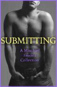 Foto Cover di Submitting, Ebook inglese di AA.VV edito da HarperCollins Publishers