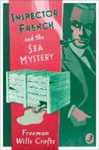Ebook in inglese Inspector French and the Sea Mystery Crofts, Freeman Wills