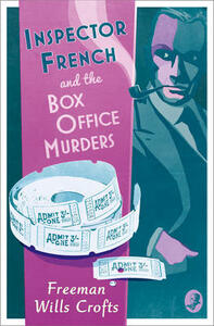Inspector French and the Box Office Murders - Freeman Wills Crofts - cover