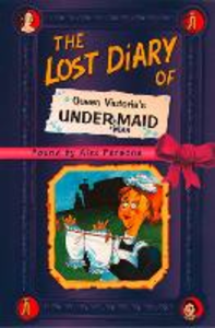Ebook in inglese The Lost Diary of Queen Victoria's Undermaid Parsons, Alex