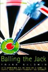 Ebook in inglese Balling the Jack Baldwin, Frank