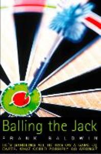 Ebook in inglese Balling the Jack Baldwin, Frank